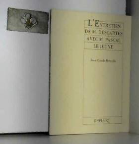 L'entretien de M. Descartes...