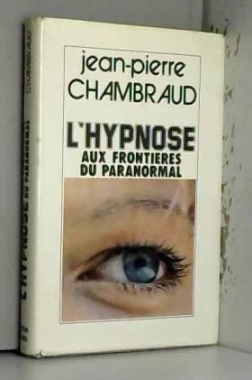 L'Hypnose aux frontières du...
