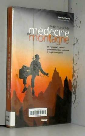 Petit manuel de médecine de...