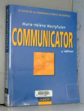 Communicator : Le guide de...