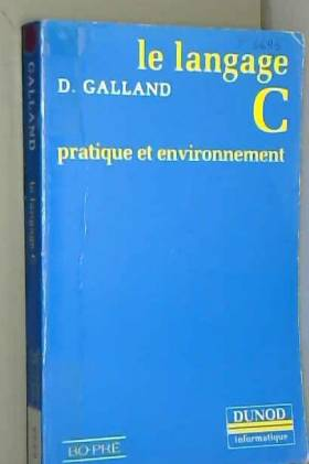 Le langage C : pratique et...