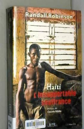 Haïti, l'insupportable...