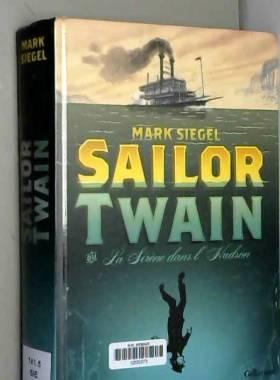 Sailor Twain ou La Sirène...