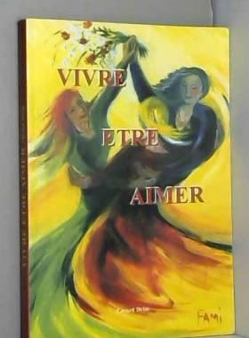 Gerard DELAS - VIVRE ETRE AIMER