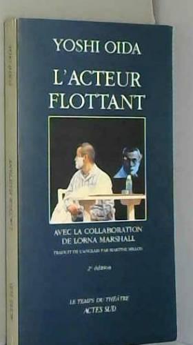L'ACTEUR FLOTTANT (3E ED)