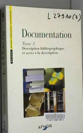Documentation. Tome 3,...