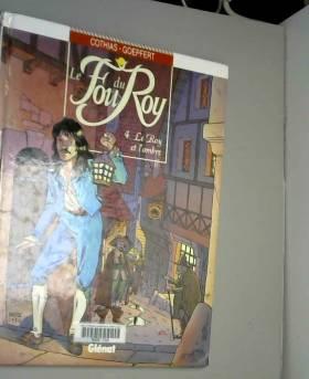 Le Fou du roy, tome 4 : Le...