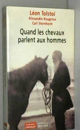 Quand les chevaux parlent...