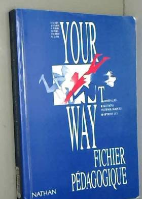 Your way: Anglais terminale...