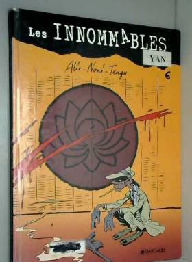 Les Innommables, tome 4 :...