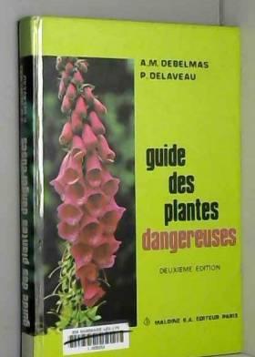 Plantes Dangereuses Guide