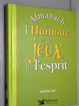 Almanach 2007 de l'Humour...
