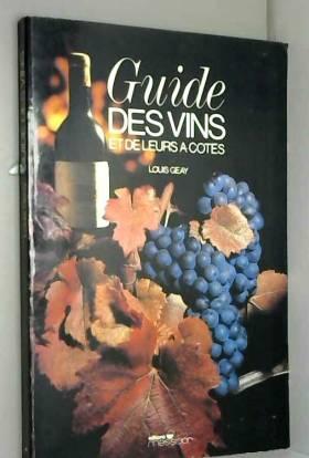 Guide des vins et de leurs...