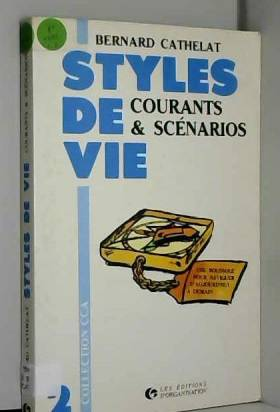 Styles de vie, tome 2 :...