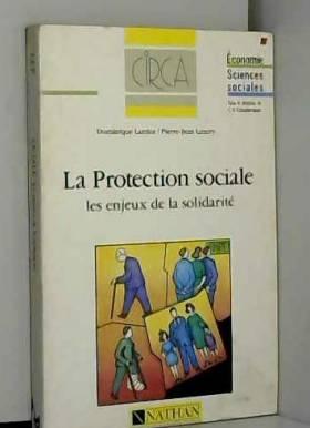 La Protection sociale : Les...