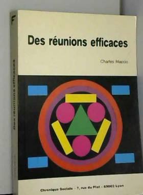 Reunions Efficaces (les)