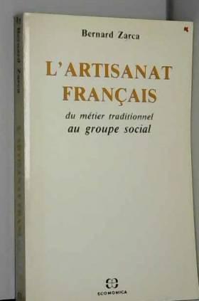 L'artisanat français: Du...