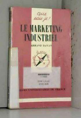 Le marketing industriel, 4e...