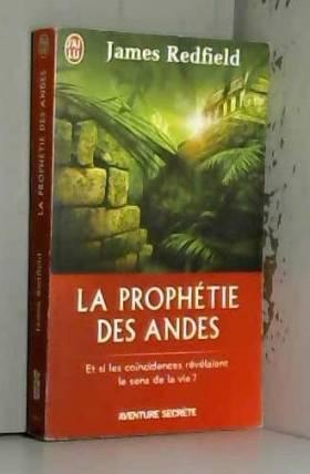 La prophétie des Andes - Et...