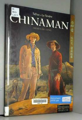 Chinaman - tome 6 - Frères...
