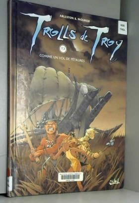 Trolls de Troy, tome 3 :...