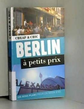 Collectif - Berlin à petits prix