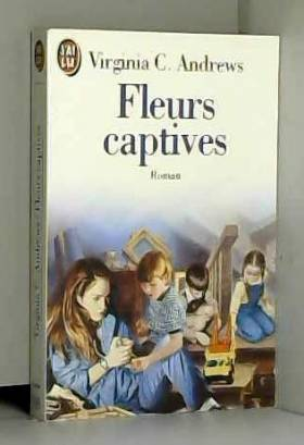 Fleurs captives, Tome 1 :