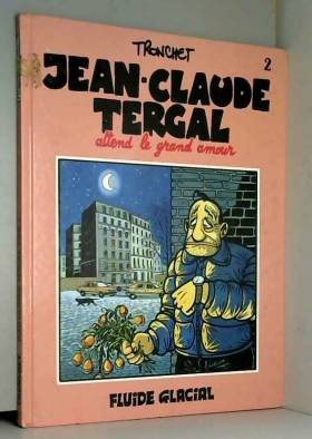 Jean-Claude Tergal, tome 2...