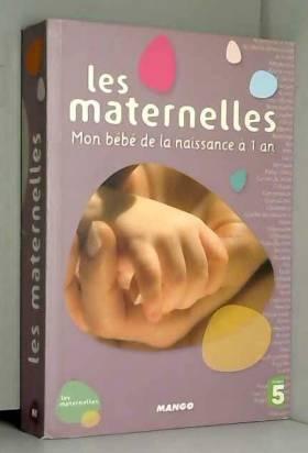Les Maternelles - Mon Bébé...