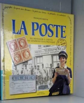 La Poste - Du Messager À...
