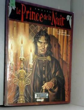Le Prince de la nuit, tome...