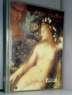 Gustave Moreau, 1826-1898