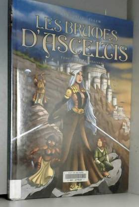 Les Brumes d'Asceltis, tome...