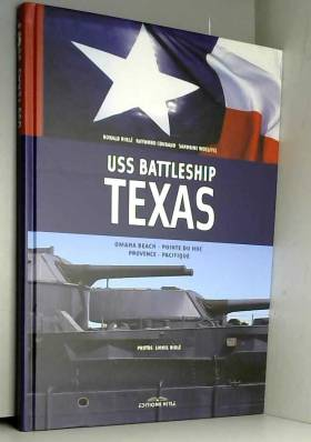 Ronald Hirlé, Sandrine Woelffel et Raymond Couraud - USS Battleship Texas