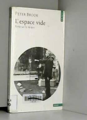 Espace Vide : Ecrits sur le...