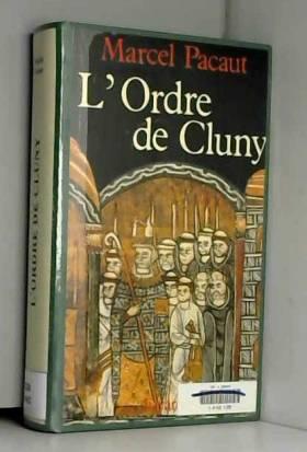 L'Ordre de Cluny. 909-1789