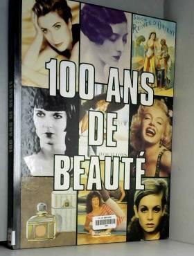 100 ans de beauté