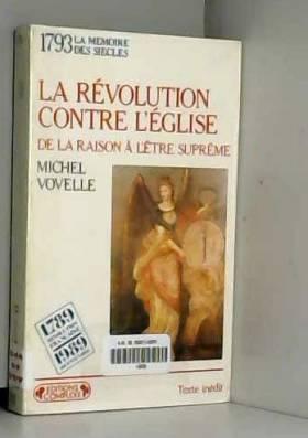 LA REVOLUTION CONTRE...