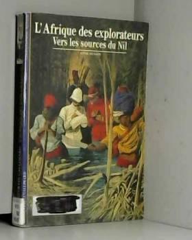 LAfrique des explorateurs:...
