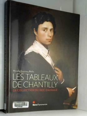 Les tableaux de Chantilly :...