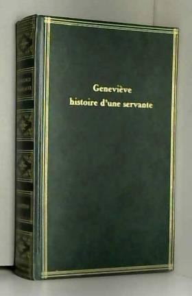 DE LAMARTINE ALPHONSE - GENEVIEVE, HISTOIRE D'UNE SERVANTE