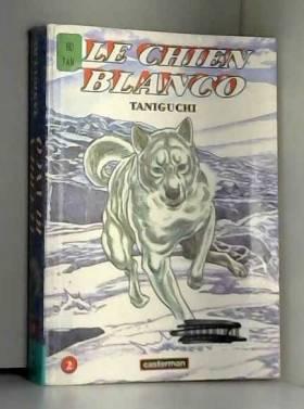 Le Chien Blanco, tome 2