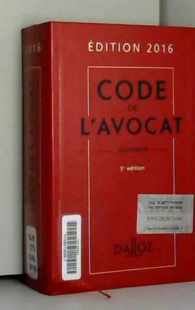 Code de l'avocat 2016,...