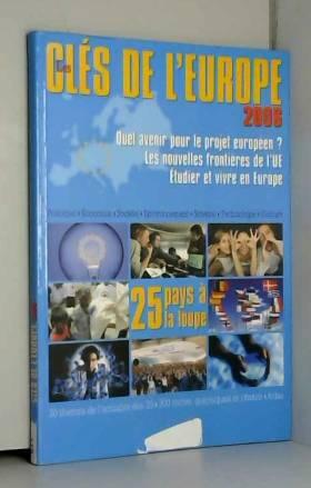 Les clés de l'Europe 2006
