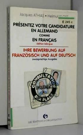 Jacques Athias et Helmut Klose - Présentez votre candidature en allemand comme en français...