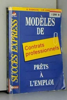 Alain Dadoun - Modèles de contrats professionnels prêts à l'emploi