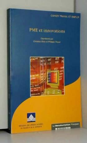Philippe Trouvé, Christine Divry et Ministère... - PME et innovations