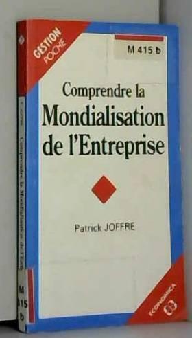Patrick Joffre - Comprendre la mondialisation de l'entreprise