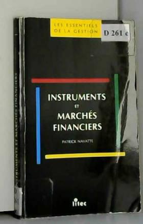 Patrick Navatte - Instruments et marchés financiers (ancienne édition)