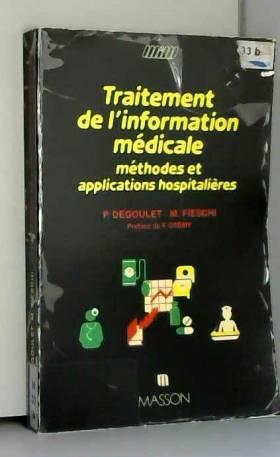 Degoulet - Traitement de l'information medicale.
